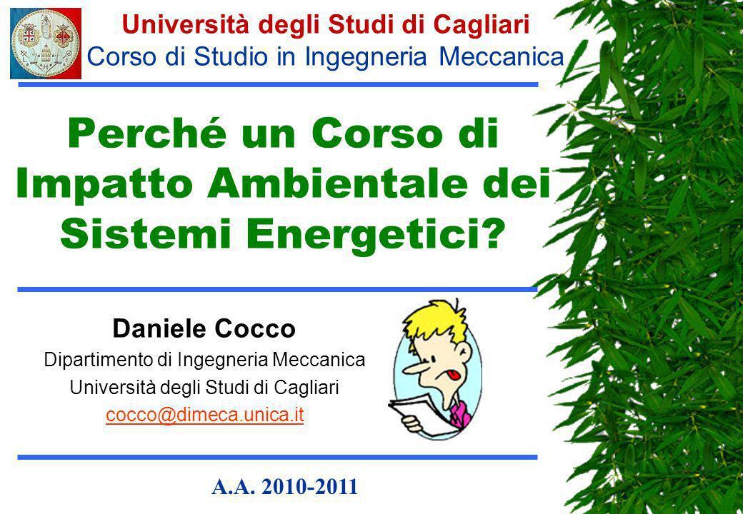 Perché un Corso di Impatto Ambientale dei Sistemi Energetici
