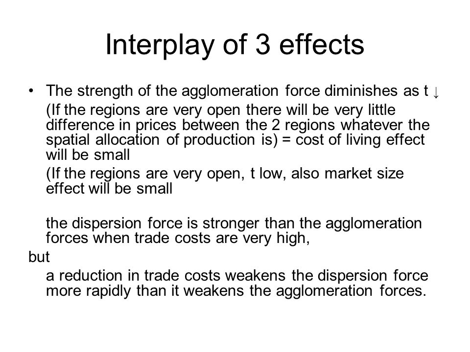 Interplay of 3 effectsThe strength of the agglomeration force diminishes as t ↓