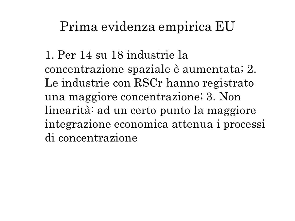 Prima evidenza empirica EU