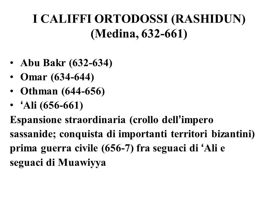I CALIFFI ORTODOSSI (RASHIDUN) (Medina, 632-661)