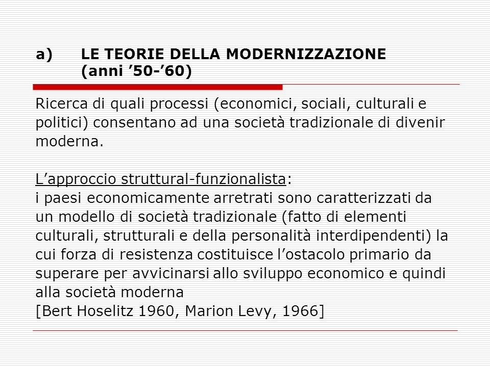 LE TEORIE DELLA MODERNIZZAZIONE (anni '50-'60)