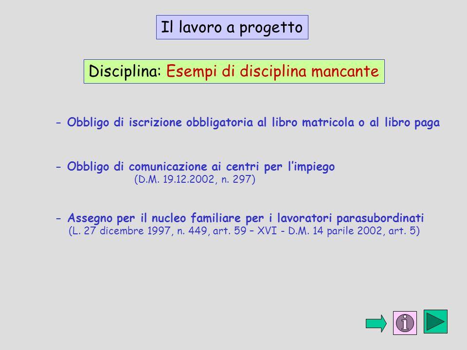 Disciplina: Esempi di disciplina mancante