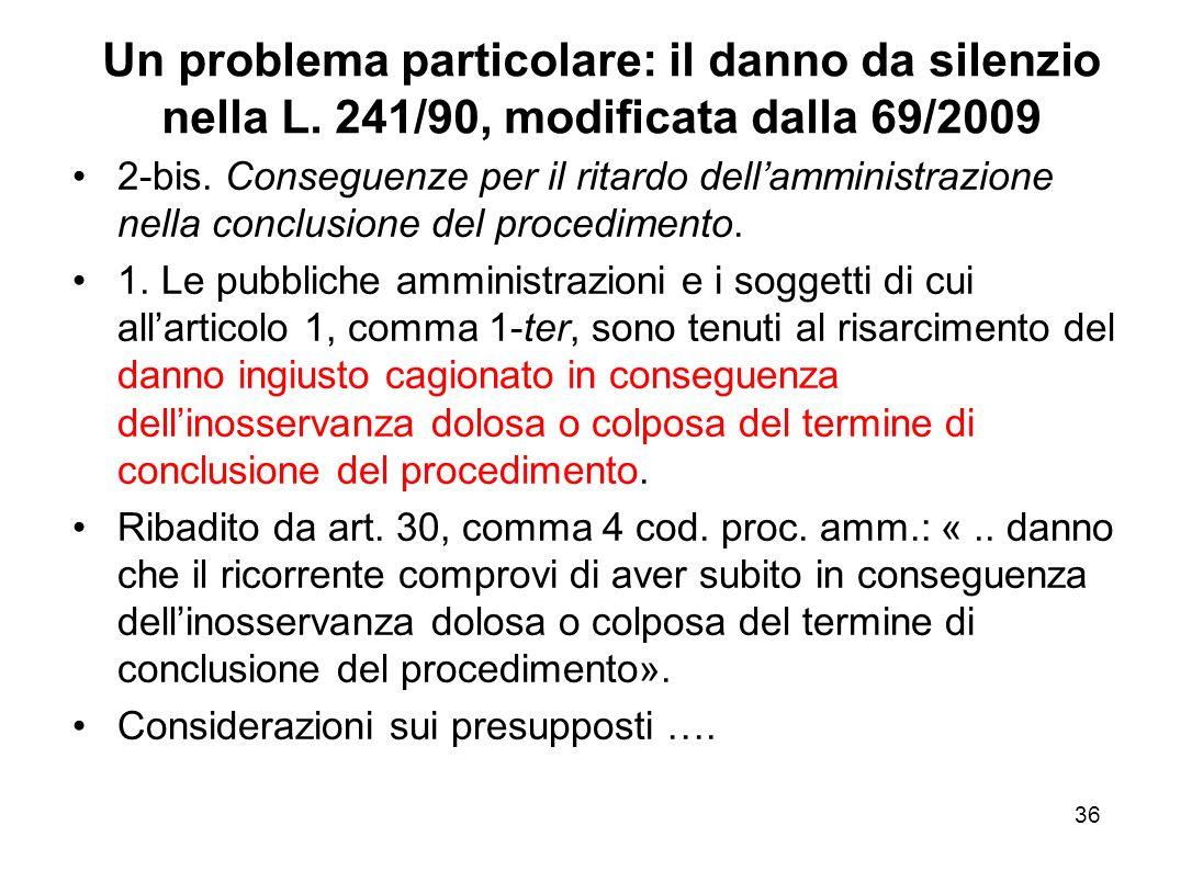 Un problema particolare: il danno da silenzio nella L