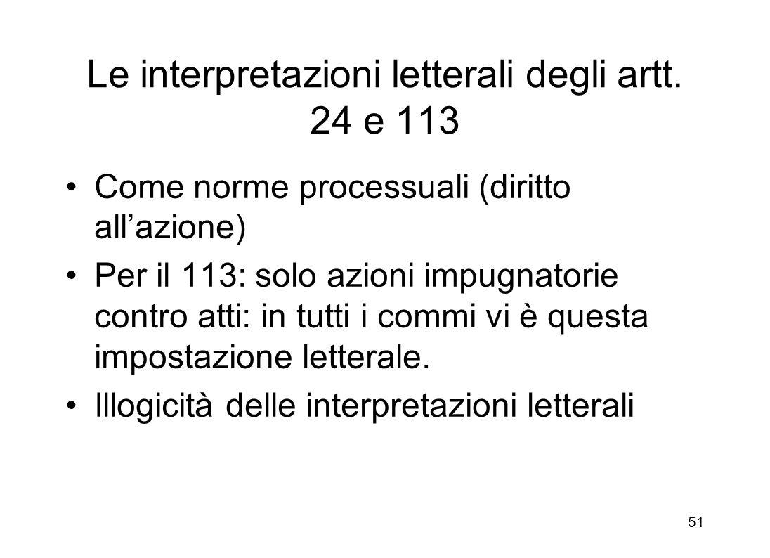 Le interpretazioni letterali degli artt. 24 e 113