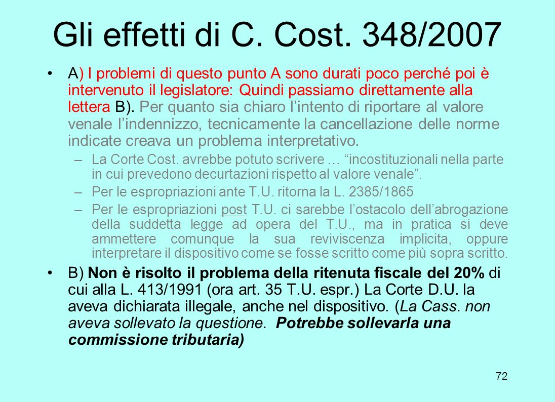 Gli effetti di C. Cost. 348/2007