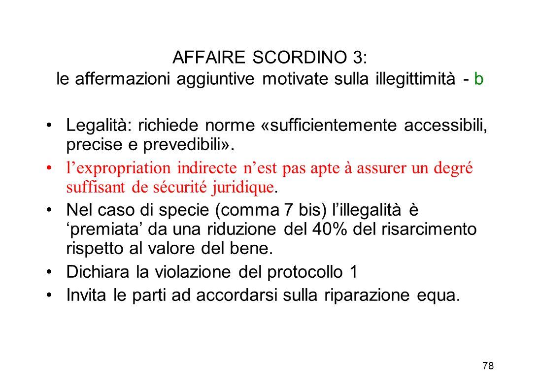 AFFAIRE SCORDINO 3: le affermazioni aggiuntive motivate sulla illegittimità - b