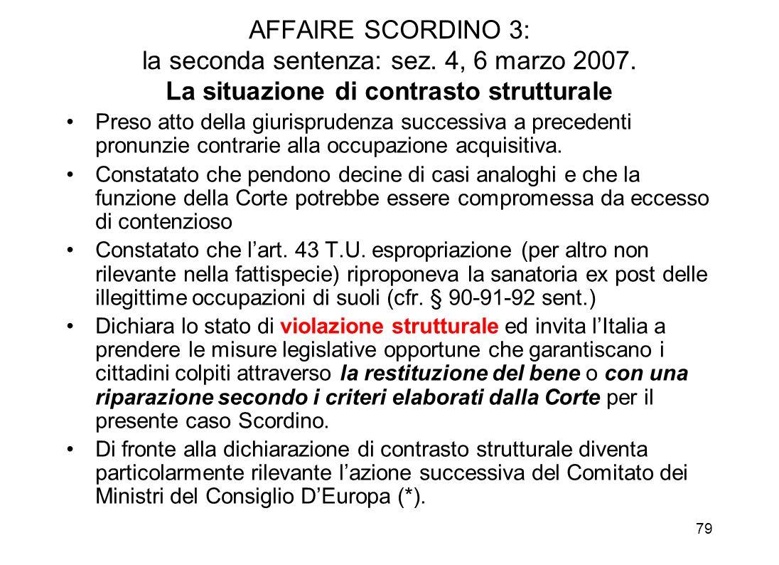 AFFAIRE SCORDINO 3: la seconda sentenza: sez. 4, 6 marzo 2007