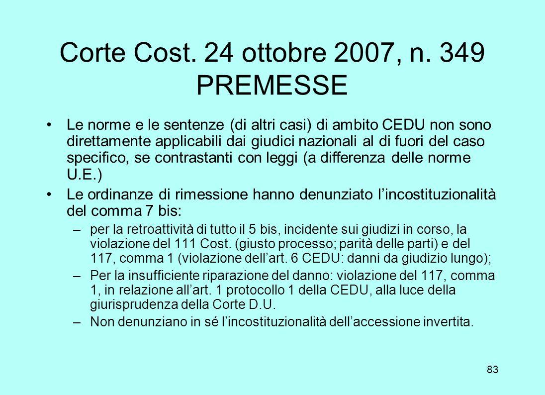 Corte Cost. 24 ottobre 2007, n. 349 PREMESSE