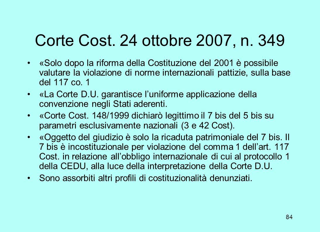 Corte Cost. 24 ottobre 2007, n. 349