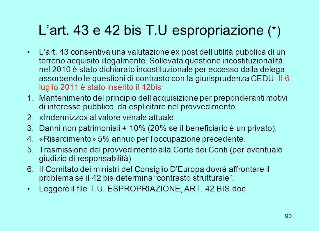 L'art. 43 e 42 bis T.U espropriazione (*)