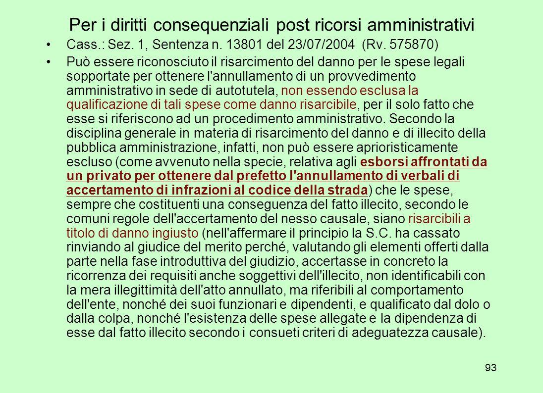 Per i diritti consequenziali post ricorsi amministrativi
