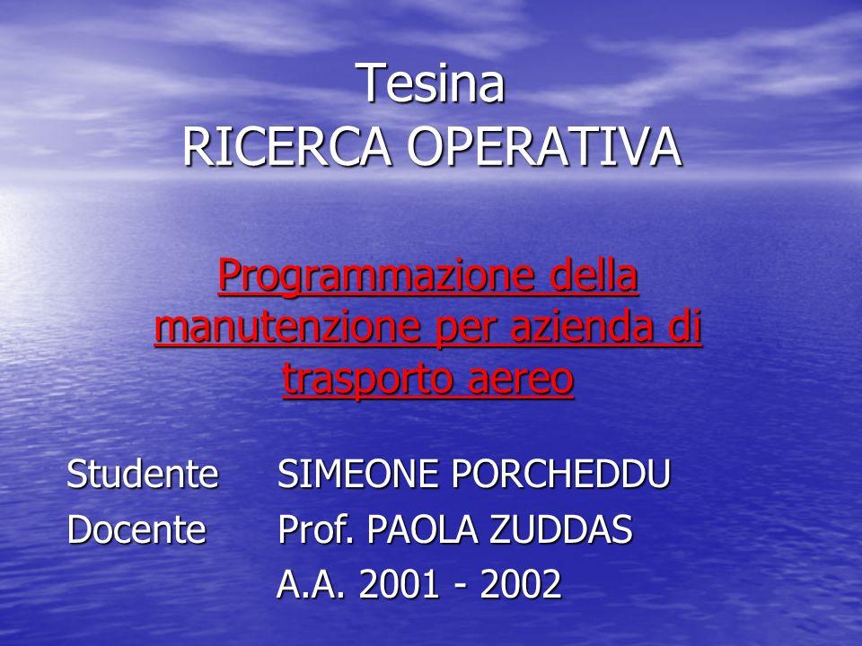 Tesina RICERCA OPERATIVA
