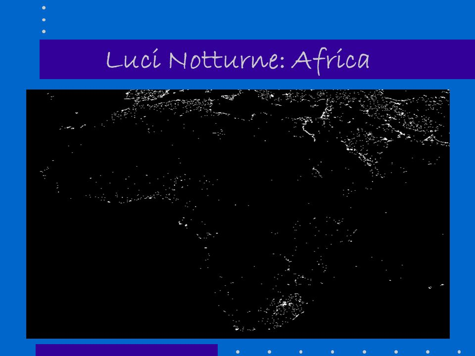 Luci Notturne: Africa 11