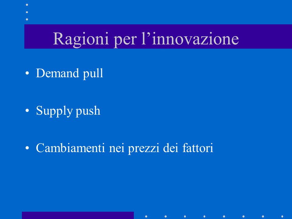 Ragioni per l'innovazione