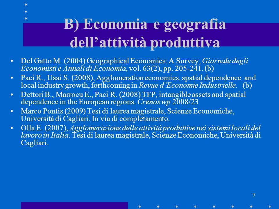 B) Economia e geografia dell'attività produttiva