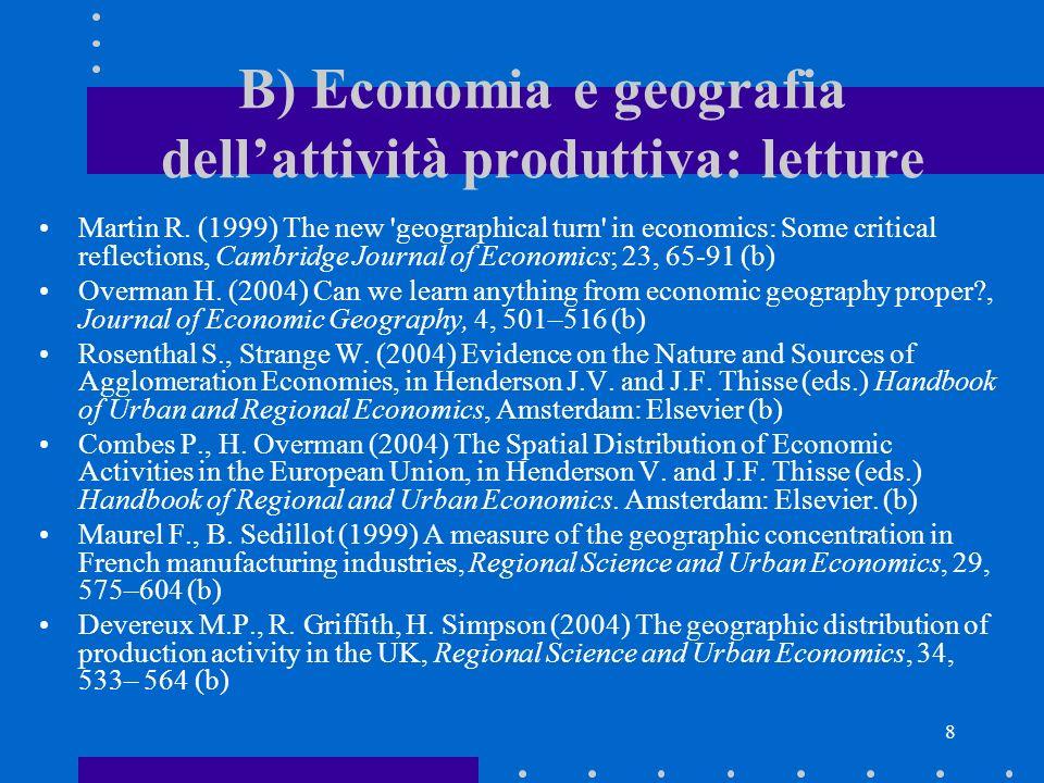 B) Economia e geografia dell'attività produttiva: letture