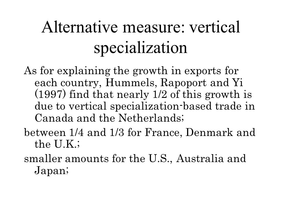 Alternative measure: vertical specialization
