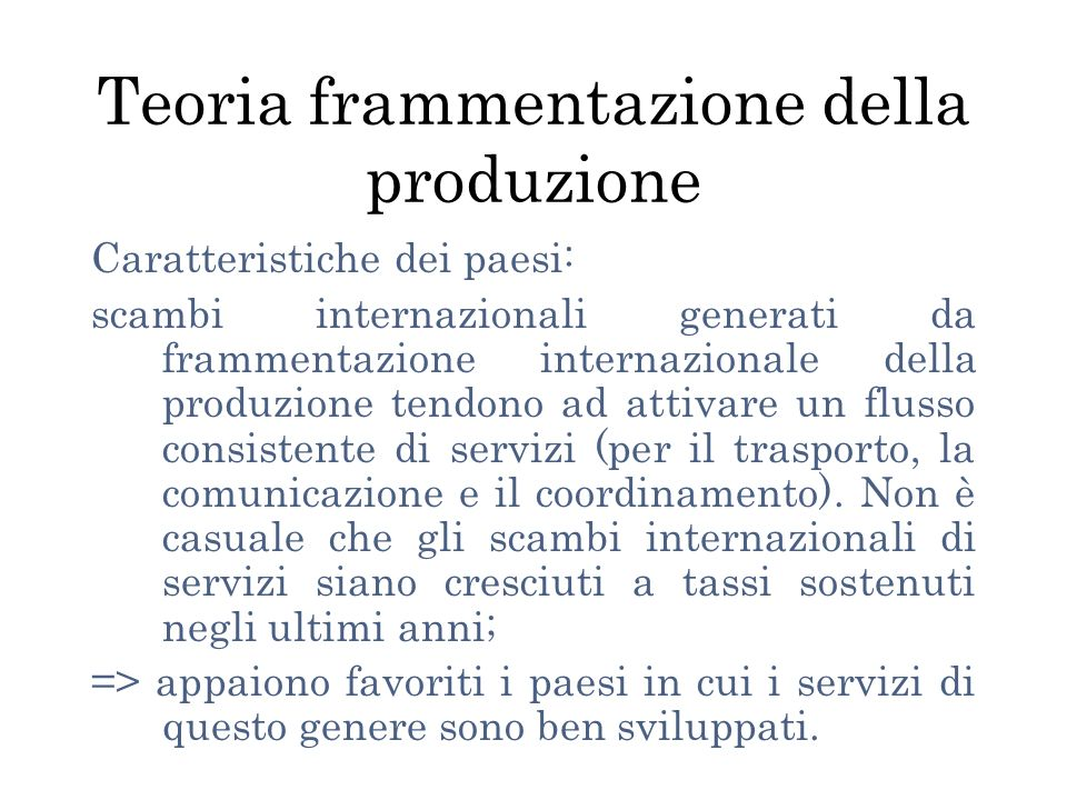 Teoria frammentazione della produzione