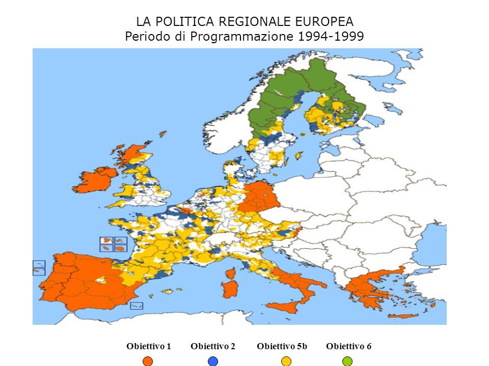 LA POLITICA REGIONALE EUROPEA Periodo di Programmazione 1994-1999