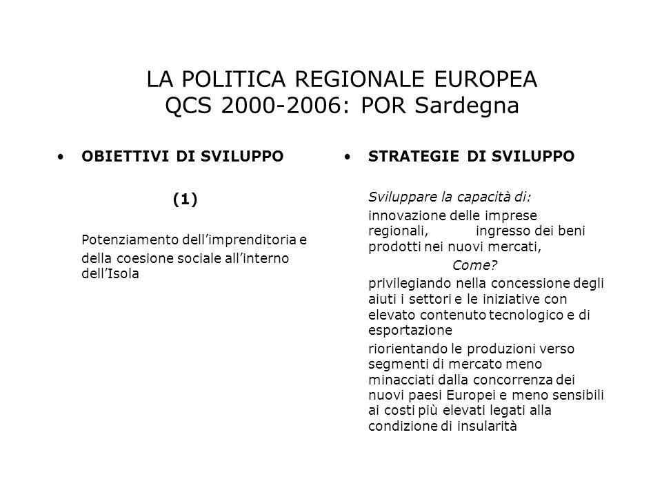 LA POLITICA REGIONALE EUROPEA QCS 2000-2006: POR Sardegna
