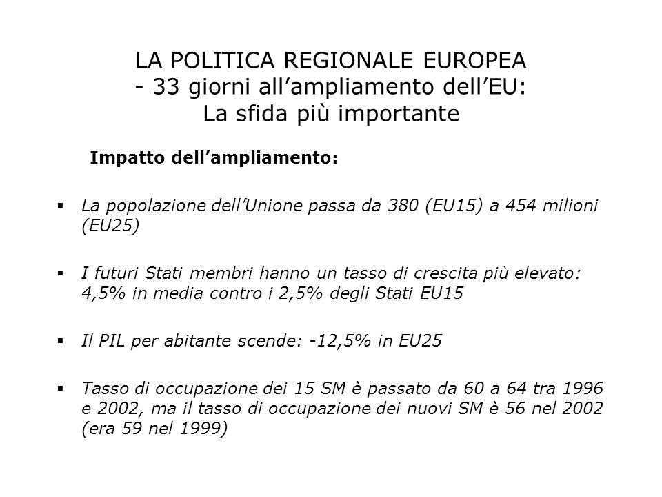 LA POLITICA REGIONALE EUROPEA - 33 giorni all'ampliamento dell'EU: La sfida più importante