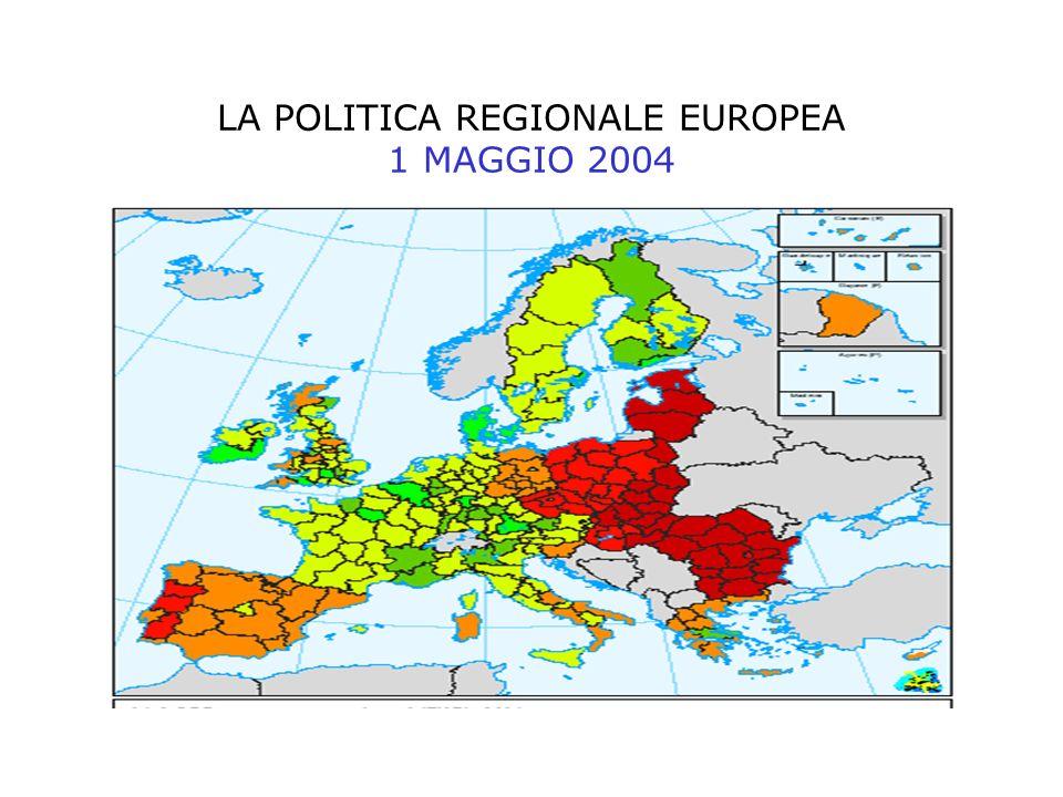 LA POLITICA REGIONALE EUROPEA 1 MAGGIO 2004