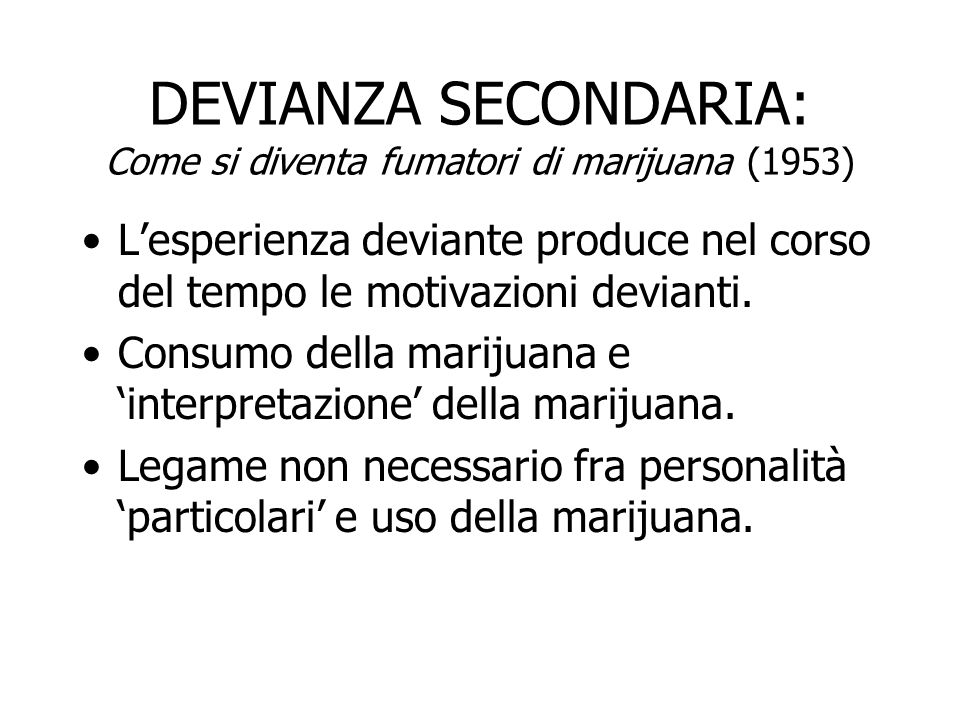 DEVIANZA SECONDARIA: Come si diventa fumatori di marijuana (1953)