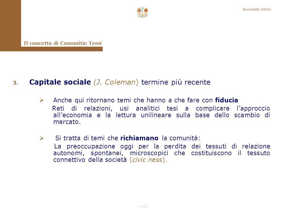 Capitale sociale (J. Coleman) termine più recente