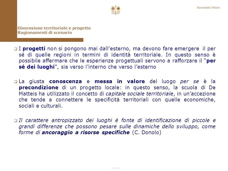 Benedetto Meloni Dimensione territoriale e progetto. Ragionamenti di scenario.