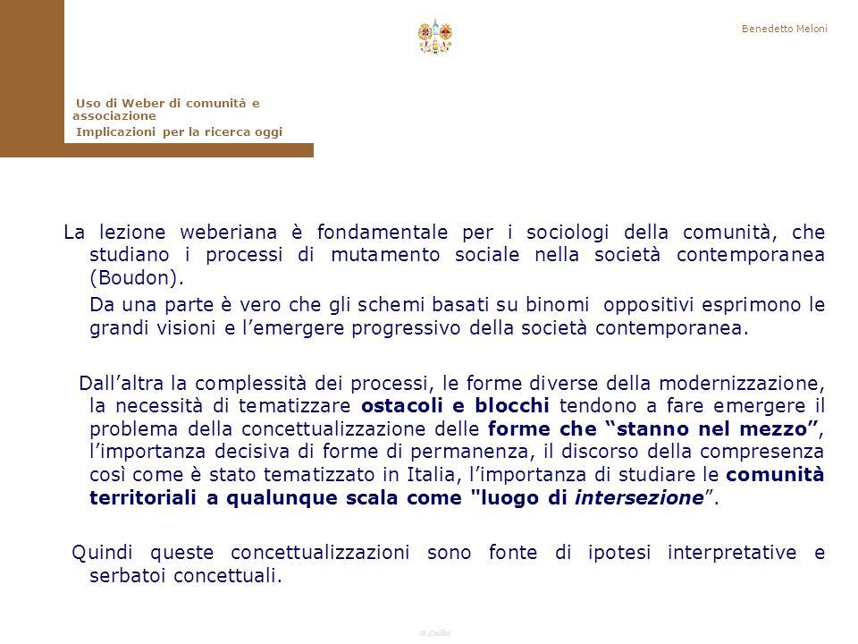 Benedetto Meloni Uso di Weber di comunità e associazione. Implicazioni per la ricerca oggi.