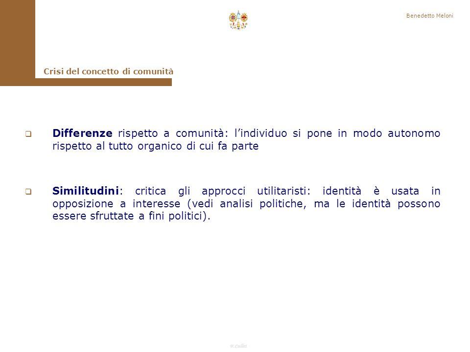 Benedetto Meloni Crisi del concetto di comunità.