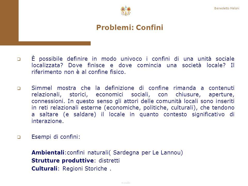 Benedetto Meloni Problemi: Confini.