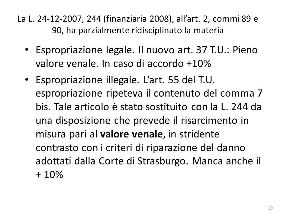 La L. 24-12-2007, 244 (finanziaria 2008), all'art
