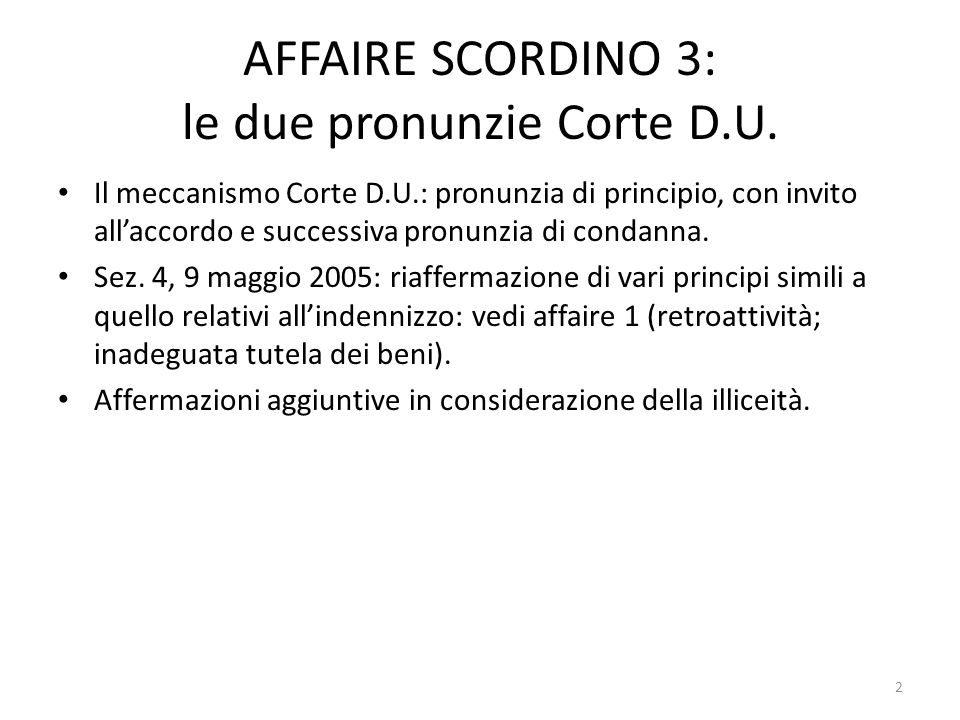 AFFAIRE SCORDINO 3: le due pronunzie Corte D.U.