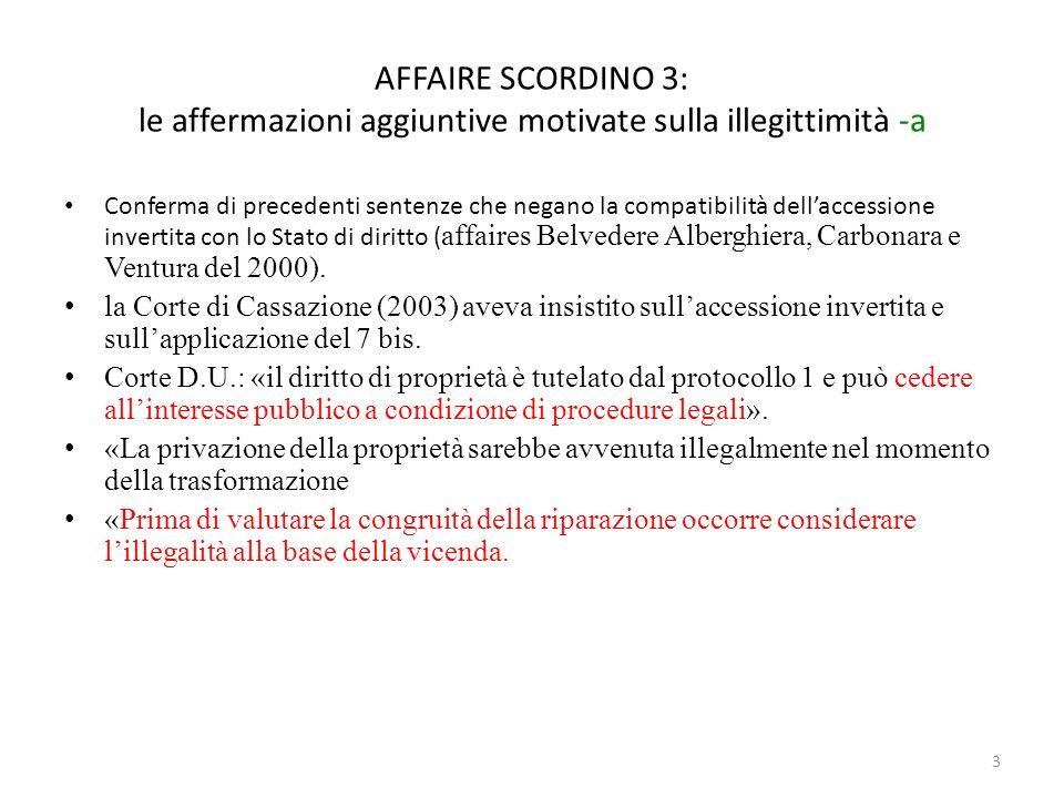 AFFAIRE SCORDINO 3: le affermazioni aggiuntive motivate sulla illegittimità -a