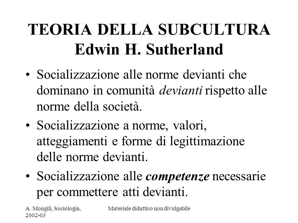 TEORIA DELLA SUBCULTURA Edwin H. Sutherland