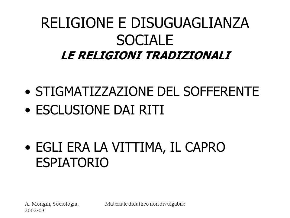 RELIGIONE E DISUGUAGLIANZA SOCIALE LE RELIGIONI TRADIZIONALI