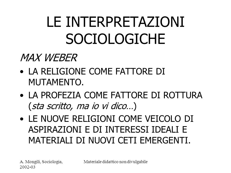 LE INTERPRETAZIONI SOCIOLOGICHE