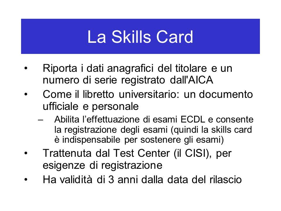 La Skills Card Riporta i dati anagrafici del titolare e un numero di serie registrato dall AICA.