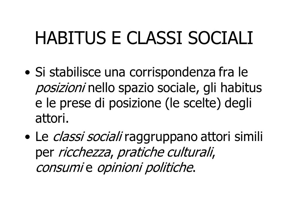 HABITUS E CLASSI SOCIALI