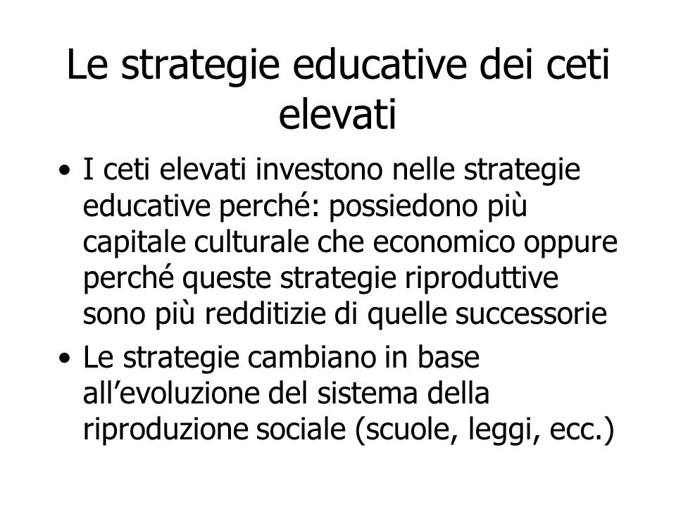 Le strategie educative dei ceti elevati