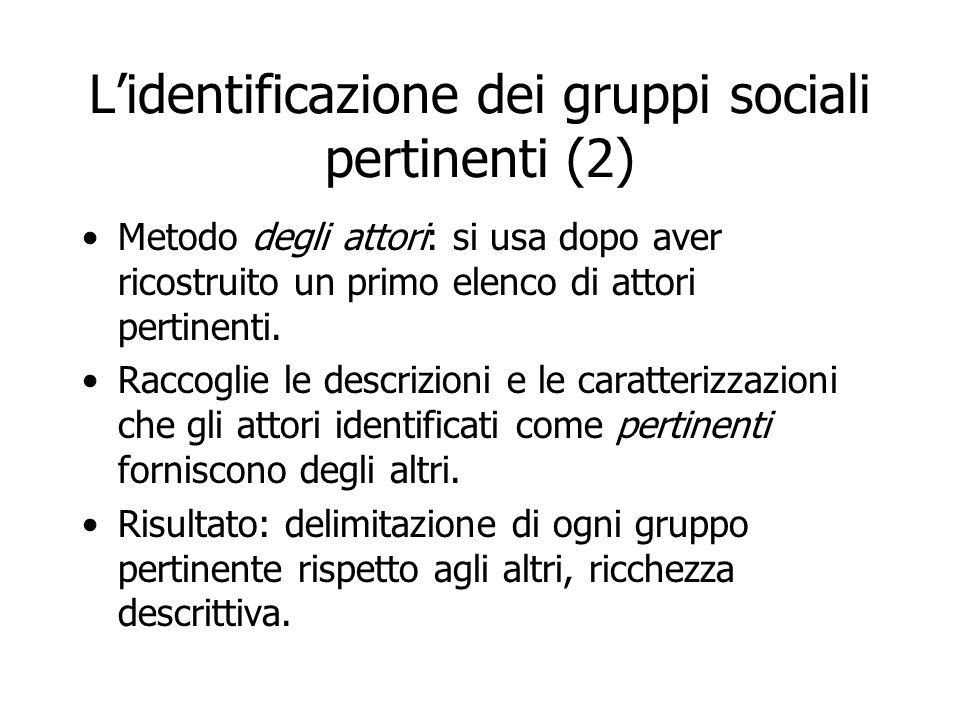 L'identificazione dei gruppi sociali pertinenti (2)