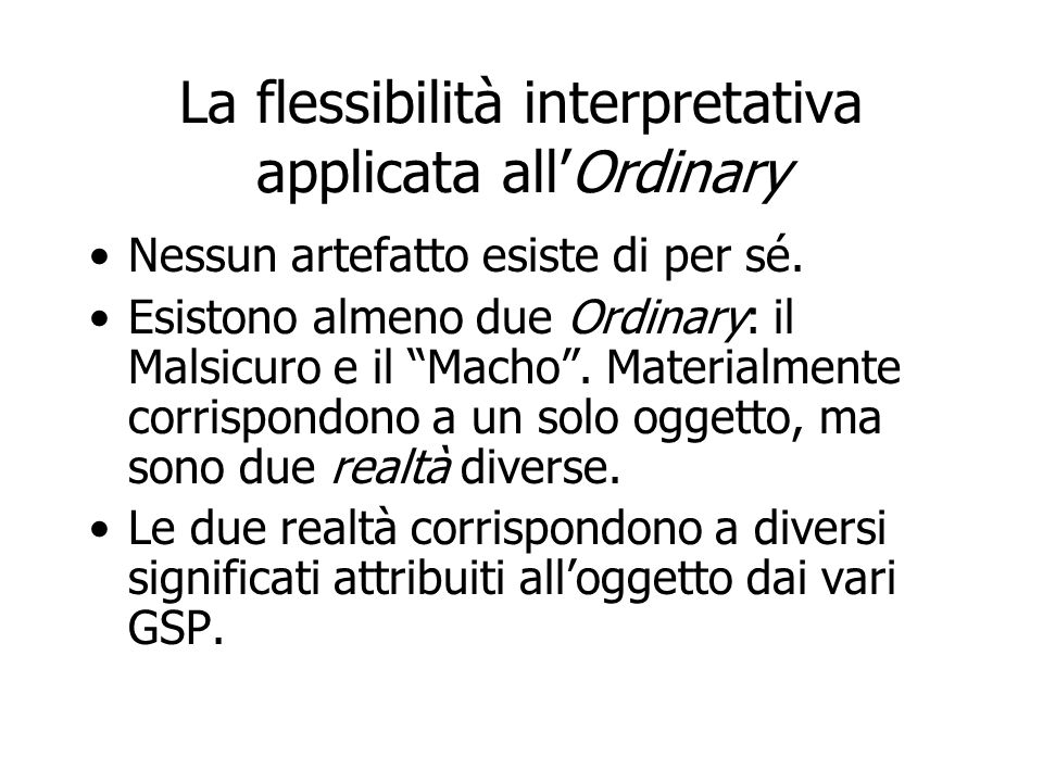 La flessibilità interpretativa applicata all'Ordinary