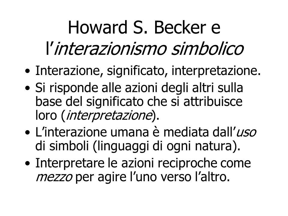 Howard S. Becker e l'interazionismo simbolico