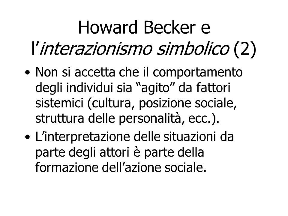 Howard Becker e l'interazionismo simbolico (2)