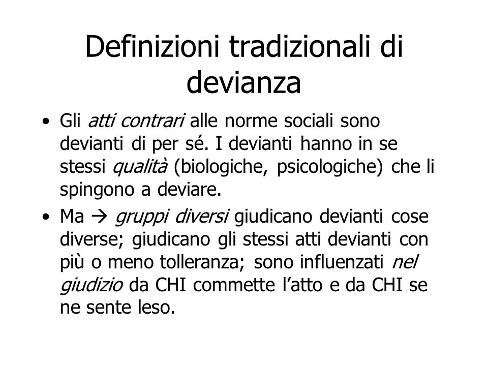 Definizioni tradizionali di devianza