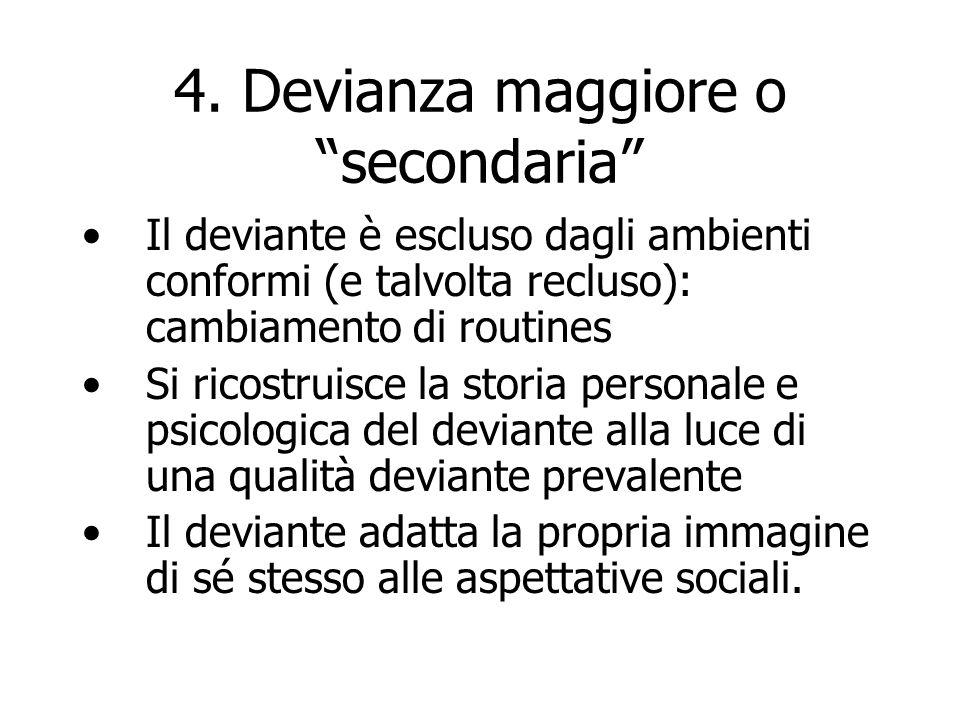 4. Devianza maggiore o secondaria