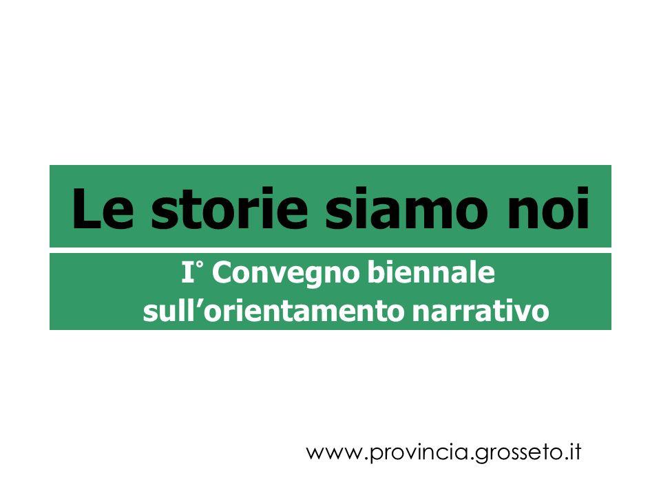 I° Convegno biennale sull'orientamento narrativo