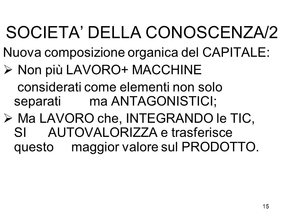 SOCIETA' DELLA CONOSCENZA/2
