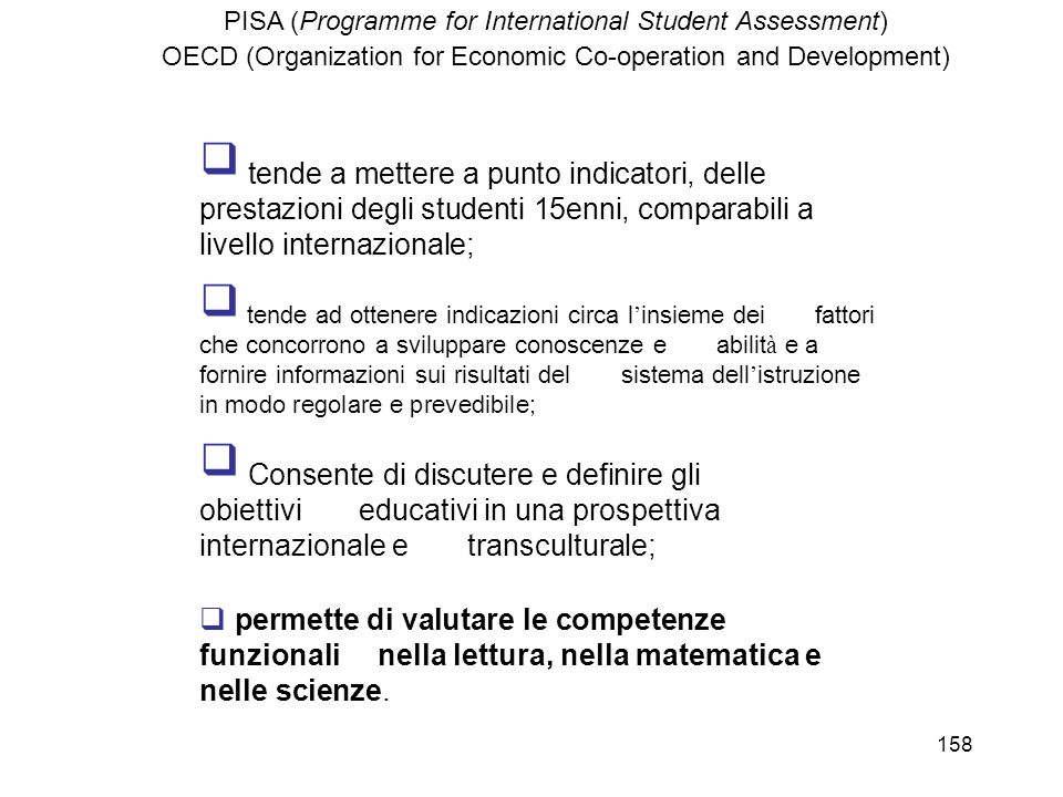 PISA (Programme for International Student Assessment) OECD (Organization for Economic Co-operation and Development)